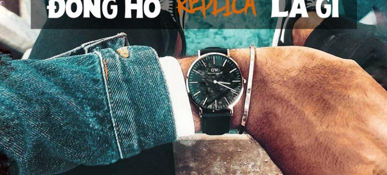 đồng hồ fake là gì đồng hồ replica là gì